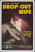 "Movie Posters:Sexploitation, Drop-Out Wife (SCA, 1972). One Sheet (28"" X 42""). Sexploitation....."