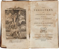 Books:Americana & American History, [Jeremy Belknap]. The Foresters, an American Tale. Boston:Thomas & Andrews, 1792. First edition....
