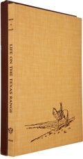 Books:Americana & American History, J. Evetts Haley and Erwin E. Smith. Life on the Texas Range.Austin: UT Press, 1952. First edition. Inscribed ...