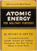 Books:Science & Technology, Henry D. Smyth. Atomic Energy for Military Purposes. TheOfficial Report on the Development of the Atomic Bomb under...