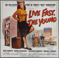 "Live Fast, Die Young (Universal International, 1958). Six Sheet (79"" X 80""). Bad Girl"