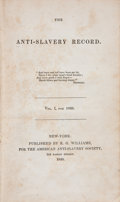 Books:Americana & American History, The Anti-Slavery Record. Vol. I & II.. New York:Amer. Anti-Slavery Society, 1835-36. First editions.... (Total: 2Items)
