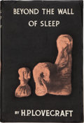 Books:Horror & Supernatural, H. P. Lovecraft. Beyond the Wall of Sleep. Sauk City: ArkhamHouse, 1943. First edition....
