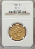 Liberty Eagles, 1850-O $10 XF45 NGC. Variety 1....