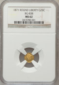 California Fractional Gold: , 1871 25C Liberty Round 25 Cents, BG-838, R.2, MS62 NGC. NGC Census:(23/8). PCGS Population (136/79). (#10699)...