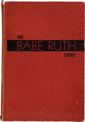 "Autographs:Others, 1948 Babe Ruth Signed ""The Babe Ruth Story"" Book...."