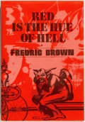 Books:Mystery & Detective Fiction, Fredric Brown. LIMITED. Red is the Hue of Hell. [MiamiBeach]: Dennis McMillan, 1986. First edition, limited t...