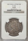 Bust Half Dollars, 1832 50C Small Letters VF30 NGC. O-106. NGC Census: (38/1704). PCGSPopulation (60/1835). Mintage: 4,797,000. Numismedia Ws...
