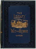 Books:Literature Pre-1900, [Engraved Illustrations]. The Library of Wit and Humor Prose andPoetry. Philadelphia: Gebbie, 1885. First edition, ...