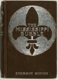 Books:Fiction, Emerson Hough. The Mississippi Bubble. Indianapolis: Bowen-Merrill, [1902]. First edition. Octavo. 452 pages. Illust...