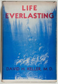 Books:Science Fiction & Fantasy, David H. Keller. LIMITED. Life Everlasting. Newark: Avalon Company, 1947. First edition, limited to 1000 copies. ...
