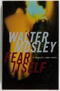 Books:Mystery & Detective Fiction, Walter Mosley. SIGNED. Fear Itself. Boston: Little, Brownand Company, 2003. First edition. Signed by the auth...