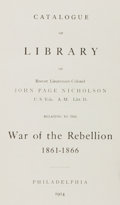 Books:Reference & Bibliography, [Brevet Lieutenant-Colonel John Page Nicholson]. LIMITED EDITION.Catalogue of Library of Brevet Lieutenant-Colonel John...