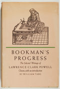Books:Books about Books, Lawrence Clark Powell. Bookman's Progress. [Los Angeles]:Ward Ritchie, 1968. First edition. 246 pages. Publishe...