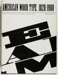 Books:Books about Books, [Printing]. Rob Roy Kelly. American Wood Type. 1828-1900. New York: Van Nostrand Reinhold, [1969]. First edition. Qu...