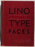 Books:Books about Books, [Printing]. Specimen Book Linotype Faces. Brooklyn: Mergenthaler, [n.d., ca. 1910]. First edition. Thick quarto....