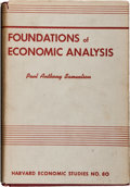 Books:Business & Economics, Paul Anthony Samuelson. Foundations of Economic Analysis.Cambridge: Harvard University Press, 1947. First editi...