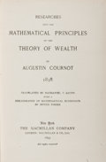 Books:Business & Economics, Augustin Cournot. Researches into the Mathematical Principles ofthe Theory of Wealth. New York: Macmillan, 1897...