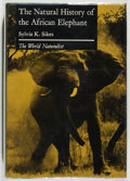 Books:Natural History Books & Prints, Sylvia K. Sikes. The Natural History of the African Elephant. London: Weidenfeld and Nicholson, 1971. First edition....
