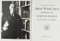 Books:Reference & Bibliography, [Alfred Whital Stern]. A Catalog of the Alfred Whital SternCollection of Lincolniana in the Library of Congress. ...