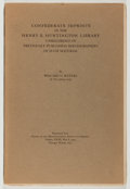 Books:Reference & Bibliography, Willard O. Waters. INSCRIBED. Confederate Imprints in the HenryE. Huntington Library Unrecorded in Previously Published...
