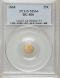 California Fractional Gold: , 1868 25C Liberty Round 25 Cents, BG-806, R.3, MS64 PCGS. PCGSPopulation (47/79). NGC Census: (4/32). (#10667)...