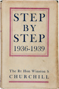 Books:World History, Sir Winston S. Churchill. Step by Step. 1936-1939.London: Thornton Butterworth Ltd., [1939]. First edition. P...