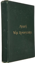 Books:Americana & American History, John S. Mosby. Mosby's War Reminiscences and Stuart's CavalryCampaigns. Boston: Geo. A. Jones, 1887. First edit...