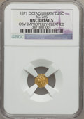 California Fractional Gold: , 1871 25C Liberty Octagonal 25 Cents, BG-765, R.3, -- Obv ImproperlyCleaned -- NGC Details. Unc. NGC Census: (0/27). PCGS P...