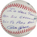 "Autographs:Baseballs, Pete Rose ""I'd Walk Through Hell In A Gasoline Suit To Play Ball""Single Signed Ball...."