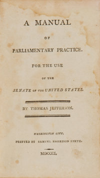 Thomas Jefferson Presentation Copy of A Manual of Parliamentary Practice with Holographic Ed