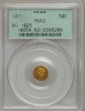California Fractional Gold: , 1871 50C Liberty Round 50 Cents, BG-1025, R.5, MS62 PCGS. PCGSPopulation (11/6). (#10854)...