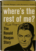 Autographs:U.S. Presidents, Ronald Reagan Signed Copy of Where's the Rest of Me? The RonaldReagan Story.... (Total: 2 Items)