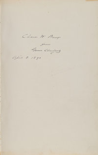 Grover Cleveland Inscribed The Public Papers of Grover Cleveland: March 4, 1885, to March 4, 1889</