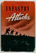 Books:Americana & American History, GFM Erwin Rommel. Infantry Attacks. Washington: The InfantryJournal, 1944. First American edition. From the J...