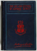 Books:Biography & Memoir, George Dewey [subject]. Adelbert M. Dewey. The Life and Lettersof Admiral Dewey. Akron: Werner, [1899]. Authorized ...