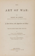 Books:Americana & American History, Baron de Jomini. The Art of War. Philadelphia: Lippincott,1862. First edition. From the James and Deborah Boyd Co...