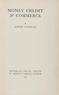 Books:Business & Economics, Alfred Marshall. Money Credit & Commerce. London:Macmillan and Co., Limited, 1929. First edition. From theJa...