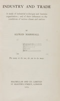 Books:Business & Economics, Alfred Marshall. Industry and Trade... London: Macmillan, 1919. First edition. From the James and Deborah Boyd Col...