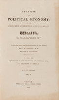 Books:Business & Economics, Jean-Baptiste Say. A Treatise on Political Economy...Boston: Wells and Lilly, 1821. First American edition. From...