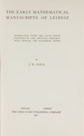 Books:Science & Technology, J. M. Child. The Early Mathematical Manuscripts of Leibniz. Chicago: Open Court, 1920. First edition. From the...