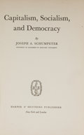 Books:World History, Joseph A. Schumpeter. Capitalism, Socialism, and Democracy. New York and London: Harper & Brothers, [1942]. Firs...