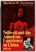 Books:Americana & American History, Barbara W. Tuchman. Stilwell and the American Experience inChina... New York: Macmillan, [1971]. Inscribed an...
