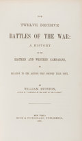 Books:Americana & American History, William Swinton. The Twelve Decisive Battles of the War...New York: Dick & Fitzgerald, 1867. First edition. From...