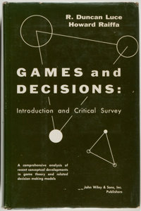 R. Duncan Luce and Howard Raiffa. Games and Decisions... New York: John Wiley & Sons, [1957]. F