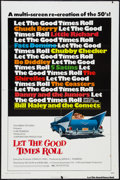 "Movie Posters:Rock and Roll, Let the Good Times Roll (Columbia, 1973). One Sheet (27"" X 41"").Rock and Roll.. ..."