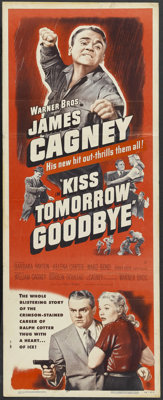 "Kiss Tomorrow Goodbye (Warner Brothers, 1950). Insert (14"" X 36""). Film Noir. Starring James Cagney, Barbara P..."
