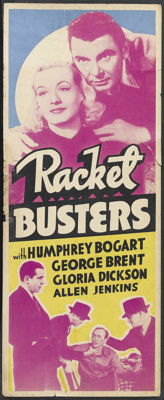 "Racket Busters (Other Company, 1938). Insert (14"" X 36""). Crime. Starring Humphrey Bogart, George Brent, Glori..."