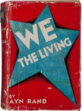 Books:Literature 1900-up, Ayn Rand. We the Living. New York: Macmillan, 1936. Firstedition of her first regularly published book. With her ...