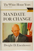 Books:Americana & American History, Dwight D. Eisenhower. Mandate for Change, 1953-1956. GardenCity: Doubleday, 1963. First trade edition. Inscribed ...